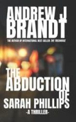 The Abduction Of Sarah Phillips Paperback