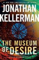 The Museum Of Desire - An Alex Delaware Novel Hardcover