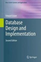 Database Design And Implementation - Second Edition Paperback 1ST Ed. 2020