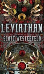 Simon Pulse Leviathan The Leviathan Trilogy By Scott Westerfeld 2009-10-06