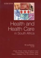 Health And Health Care In South Africa 2nd Edition