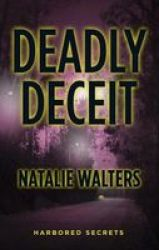 Deadly Deceit Large Print Hardcover Large Type Large Print Edition