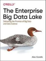 The Enterprise Big Data Lake Paperback