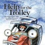 Help For The Trolley An Ogunquit Tale Paperback
