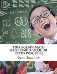 Third Grade Math For Home School Or Extra Practice