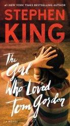 The Girl Who Loved Tom Gordon Paperback