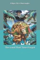 The Land That Time Forgot Paperback