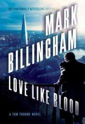 Love Like Blood - Mark Billingham Hardcover