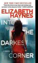 Into The Darkest Corner - Elizabeth Haynes Paperback
