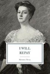 I Will Repay Paperback