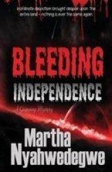 Bleeding Independence Paperback