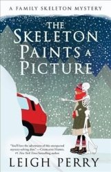 The Skeleton Paints A Picture - A Family Skeleton Mystery 4 Paperback