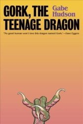 Gork The Teenage Dragon Hardcover