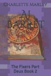 Aj Barret - The Fixers Part Deux Book 2 Paperback