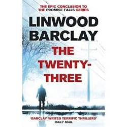 The Twenty-three : Promise Falls Trilogy Book 3