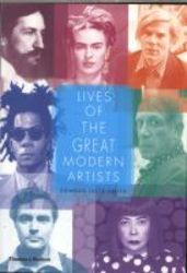 Lives Of The Great Modern Artists paperback 2nd Revised Edition