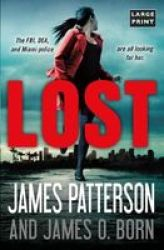Lost Paperback Large Type Large Print Edition