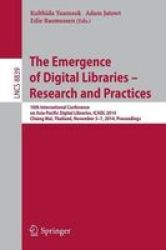 The Emergence Of Digital Libraries -- Research And Practices - 16TH International Conference On Asia-pacific Digital Libraries I