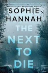 The Next To Die Hardcover