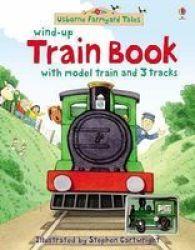 Farmyard Tales Wind-up Train Book Novelty Book