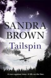 Tailspin - The Incredible New Thriller From New York Times Bestselling Author Paperback