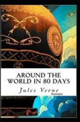 Around The World In 80 Days Illustrated Paperback