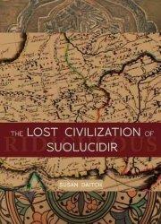 The Lost Civilization Of Suolucidir Paperback