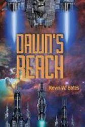 Dawn& 39 S Reach Paperback