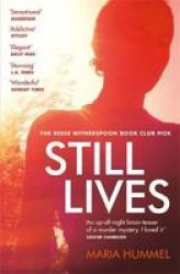 Still Lives - The Sensational Reese Witherspoon Book Club Mystery Paperback