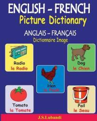 English-french Picture Dictionary Anglais - Francais Dictionnaire Image