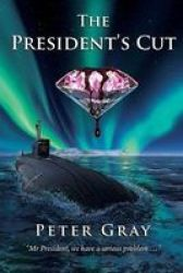 The President& 39 S Cut - Pink Diamonds Are More Than Just Desirable Paperback