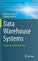 Data Warehouse Systems - Design And Implementation Hardcover 2014