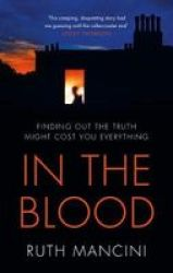 In The Blood - A Compulsive Courtroom Thriller About Motherhood And Power Hardcover