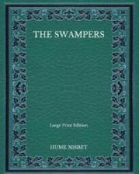 The Swampers - Large Print Edition Paperback