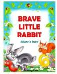 Brave Little Rabbit