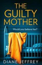 The Guilty Mother Paperback