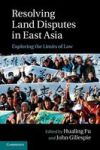 Resolving Land Disputes In East Asia - Exploring The Limits Of Law Hardcover
