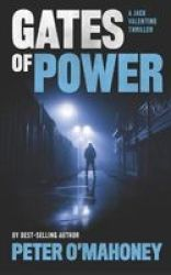 Gates Of Power - A Gripping Crime Thriller Paperback