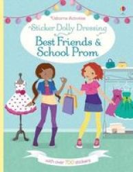 Sticker Dolly Dressing Best Friends And School Prom Paperback