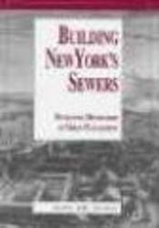 Building New York's Sewers - The Evolution of Mechanisms of Urban Management