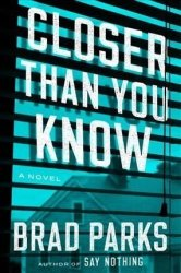 Closer Than You Know Hardcover