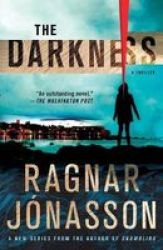 The Darkness - A Thriller Paperback
