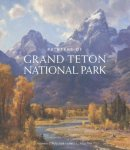 Painters Of Grand Teton National Park Hardcover