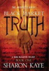 Black Market Truth Hardcover