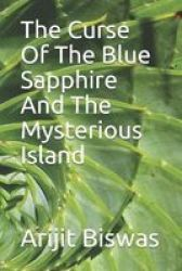 The Curse Of The Blue Sapphire And The Mysterious Island Paperback