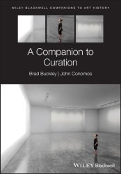 A Companion To Museum Curation Hardcover