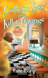 Southern Sass And Killer Cravings Paperback