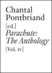 Parachute Volume Iv - The Anthology Paperback