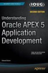 Understanding Oracle Apex 5 Application Development Paperback