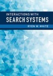 Interactions With Search Systems Hardcover